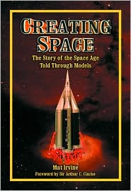 Creating Space: The Story of the Space Age Through Models