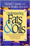 Understanding Fats and Oils: Your Guide to Healing with Essential Fatty Acids