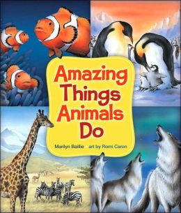 Amazing Things Animals Do