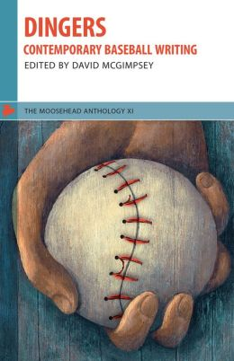 Dingers: Contemporary Baseball Writing