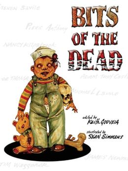 Bits of the Dead: A Zombie Anthology