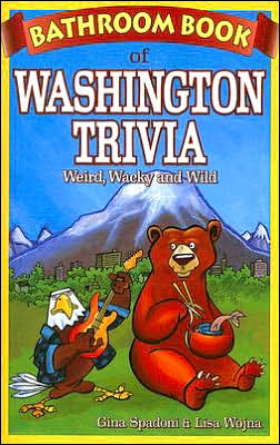 Bathroom Book of Washington Trivia