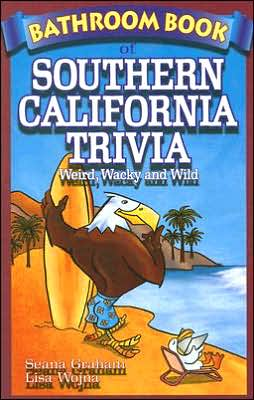 Bathroom Book of Southern California Trivia