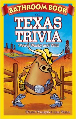 Bathroom Book of Texas Trivia