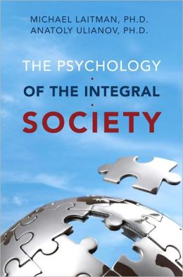 The Psychology of the Integral Society