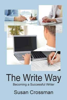 The Write Way: Becoming a Succcessful Writer