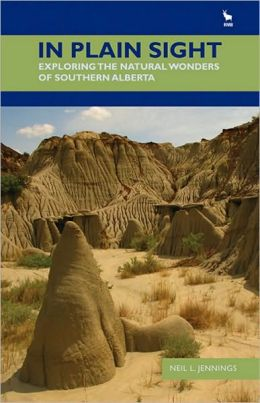 In Plain Sight: Exploring the Natural Wonders of Southern Alberta