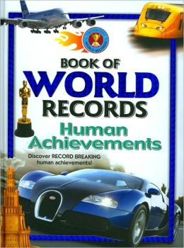 Book of World Records: Human Achievements