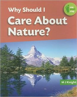 Why Should I Care about Nature?