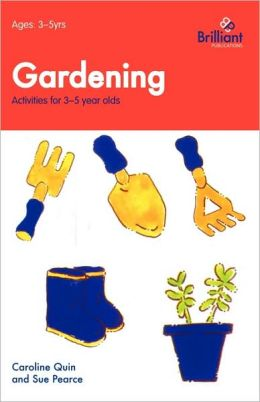 Gardening - Activities For 3-5 Year Olds