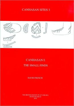 Canhasan Sites 3: Canhasan I, The Small Finds