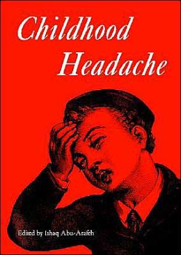 Childhood Headache (Clinics in Developmental Medicine Series #158)