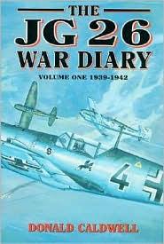 The JG 26 War Diary, 1939-1942