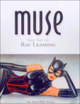 Muse: The Art of Ray Leaning