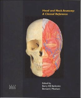 Head and Neck Anatomy: A Clinical Reference