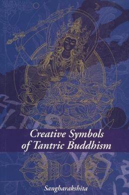 Creative Symbols of Tantric Buddhism