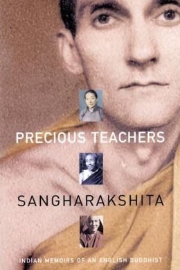 Precious Teachers: Indian Memoirs of an English Buddhist