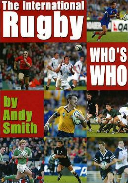 International Rugby Who's Who