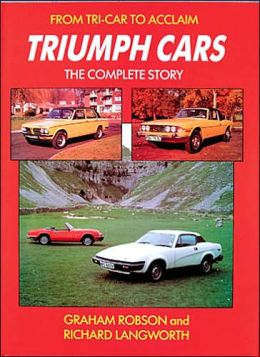 Triumph Cars: The Complete Story