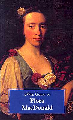 Wee Guide to Flora MacDonald