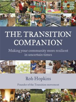 Transition Companion: Making Your Community More Resilient in Uncertain Times