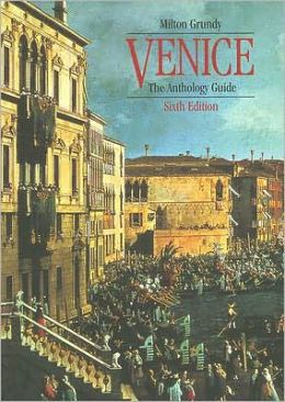 Venice: The Anthology Guide