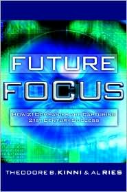 Future Focus: How 21 Companies Are Capturing 21st Century Success