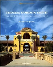 Thomas Gordon Smith and the Rebirth of Classical Architecture