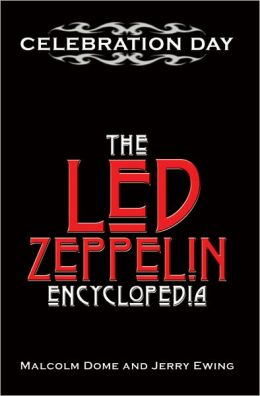 Celebration Day: The Led Zeppelin Encyclopedia