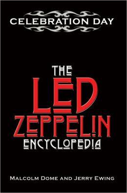 Celebration Day: The Led Zeppelin Encyclopedia