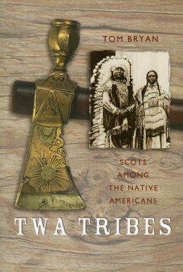 Twa Tribes: Scots among the Native Americans