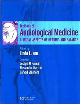 Audiological Medicine: Clinical Aspects of Hearing and Balance