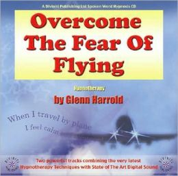 Overcome the Fear of Flying: Combining Powerful Hynotherapy Techniques with State of the Art Digital Sound