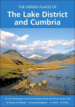 Hidden Places of the Lake District and Cumbria