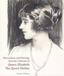 Watercolours and Drawings from the Collection of Queen Elizabeth the Queen Mother