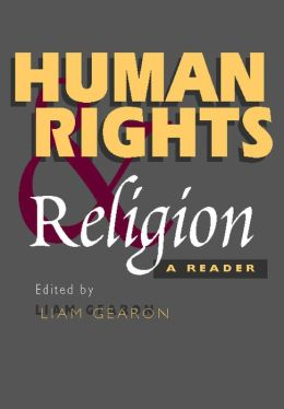 Human Rights and Religion: A Reader