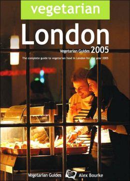Vegetarian London 2005