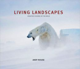 Living Landscapes: Creative Visions of the Wild