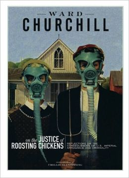 On the Justice of Roosting Chickens: Consequences of American Conquest and Carnage