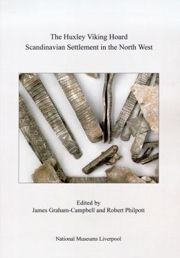 The Huxley Viking Hoard: Scandinavian Settlement in the North West