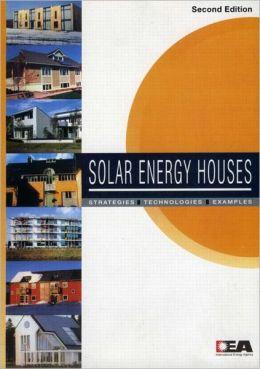 Solar Energy Houses: Strategies Technologies Examples
