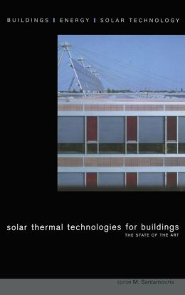 Solar Thermal Technologies for Buildings: The State of the Art