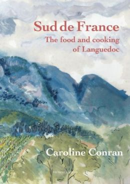Le Sud de France: The Food & Cooking of the Languedoc