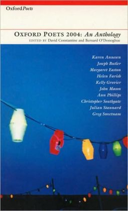 Oxford Poets 2004: An Anthology (Oxford Poets Series)