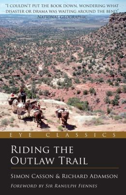 Riding the Outlaw Trail: