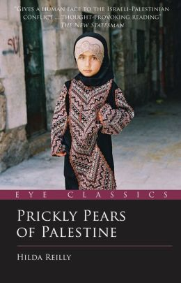 Prickly Pears of Palestine: The People Behind the Politics