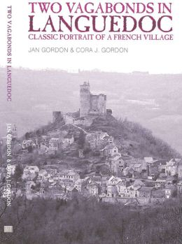 Two Vagabonds in Languedoc: Classic Portrait of a French Village
