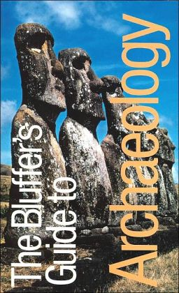 Bluffer's Guide to Archaeology (Bluffer's Guide Series)