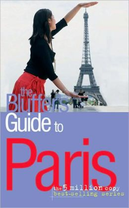 The Bluffer's Guide to Paris