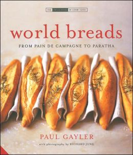 World Breads: From Pitta to Paratha